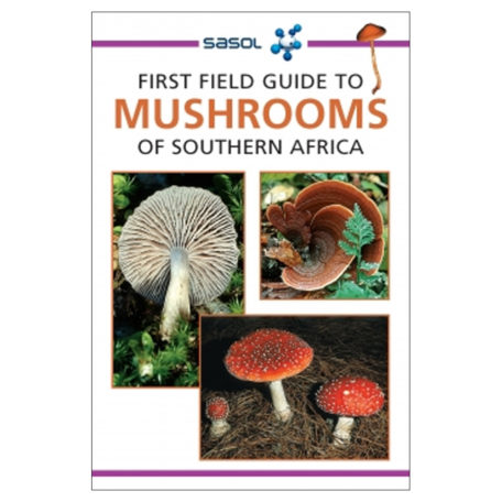 First Field Guide to Mushrooms in SA